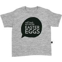 Will Trade My Sister for Easter Eggs T-Shirt