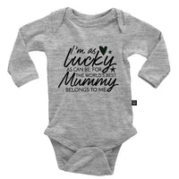 I'm As Lucky As Can Be For The Worlds Best Mummy Belongs to Me Onesie