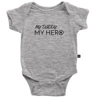 My Daddy My Hero Onesie