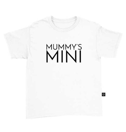 Mummy's Mini T-Shirt