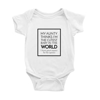 My Aunty Thinks I'm the Cutest Baby in the World Onesie