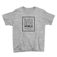 My Aunty Thinks I'm the Cutest Baby in the World  T-Shirt