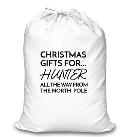 Personalised Modern White Santa Sack- Christmas Gifts For All the Way From The North Pole