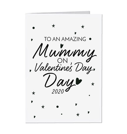 To an Amazing Mummy on Valentine's Day 2020 Card