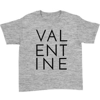 VAL-ENT-INE T-Shirt