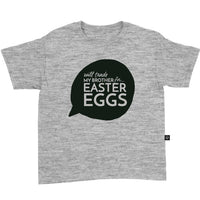 Will Trade My Brother for Easter Eggs T-Shirt