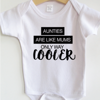 Aunties are like mums only way cooler