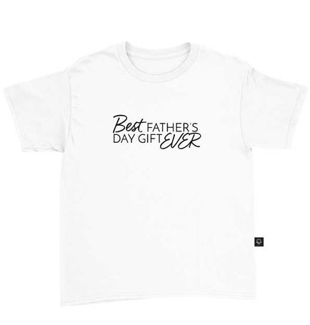 Best Father's Day Gift Ever T-Shirt