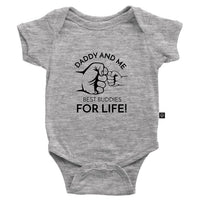 Daddy and Me Best Buddies For Life Onesie