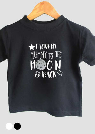 I love my mummy to the moon and back t-shirt