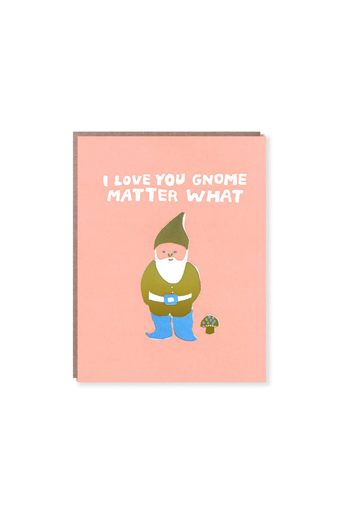 EGG PRESS - LOVE YOU GNOME MATTER WHAT single card