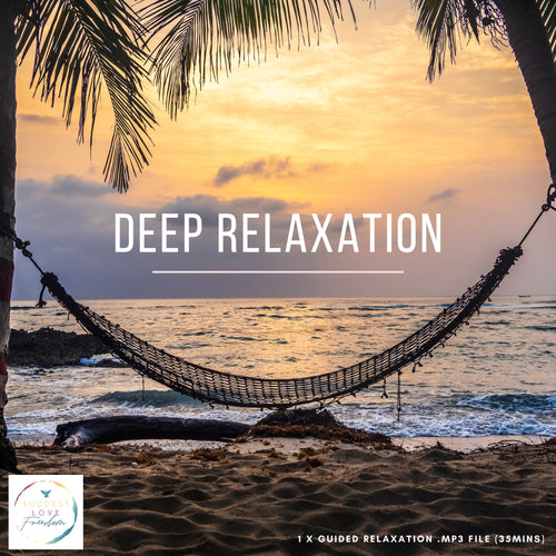 Deep Relaxation - Success Love Freedom
