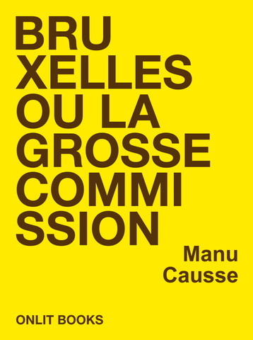 Bruxelles ou la grosse commission