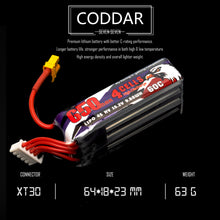 Load image into Gallery viewer, Coddar 650mAh 4s 15.2v 60c Lipo Battery with XT30  FPV plug for RC Racing Drone