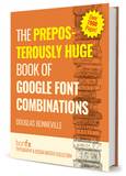 The Preposterously Huge Book of Google Font Combinations (PDF ebook)