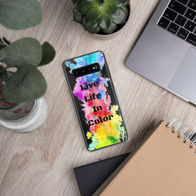 Live Life in Color Samsung Case - THE PLUG