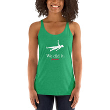 "Load image into Gallery viewer, ""We Did It"" Racerback Tank"
