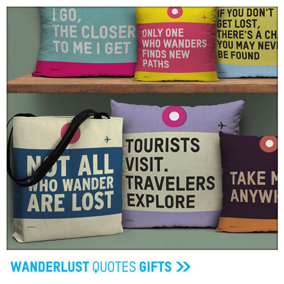 Wanderlust Travel Quotes Gifts