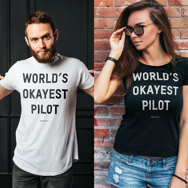 World's Okayest Pilot T-shirt - The original gift for pilot