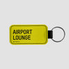 Airport Lounge - Tag Keychain - Airportag