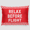 Relax Before Flight - Pillow Sham