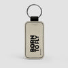 Born To Fly - Leather Keychain - Airportag