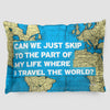 Can We Just - World Map - Pillow Sham