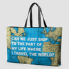 Can We Just - World Map - Weekender Bag - Airportag
