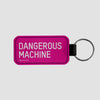 Dangerous Machine - Tag Keychain - Airportag