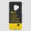 I love you... pick you up at the airport - Phone Case