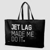 Jet Lag Made Me Do It - Weekender Bag - Airportag
