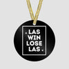 LAS - Win / Lose - Ornament
