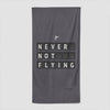 Never Not Flying Flight Board - Beach Towel - Airportag