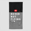 Never Not Flying - Beach Towel - Airportag