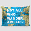 Not All Who - World Map - Pillow Sham