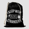 I Sleep With Strangers - Laundry Bag