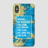Travel As Much As - Phone Case - Airportag