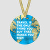 Travel is - World Map - Ornament - Airportag