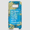 We Travel Not To - Phone Case - Airportag