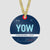 YOW - Ornament