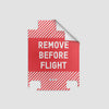 Remove Before Flight - Luggage