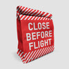 Close Before Flight - Lunch Bag