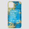 I Haven't Been Everywhere - Phone Case airportag.myshopify.com