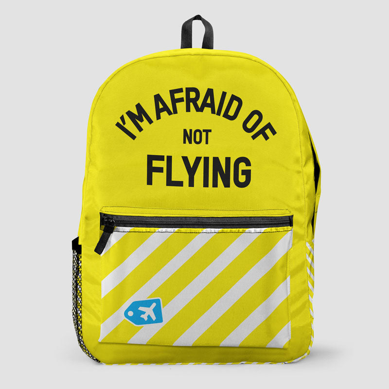 6212b7c075b I m Afraid Of Not Flying - Backpack – Airportag