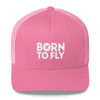 Born To Fly - Retro Trucker Cap - Airportag
