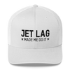Jet Lag Made Me Do it - Retro Trucker Cap - Airportag