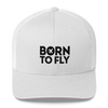Born To Fly - Retro Trucker Cap