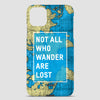 Not All Who Wander - Phone Case airportag.myshopify.com