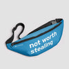 Not Worth Stealing - Fanny Pack