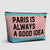 Paris is always - Pouch Bag